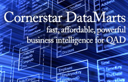 CornerStar data mart features for fast, afforadable business intelligence with QAD